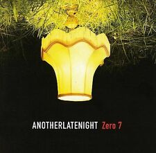 AnotherLateNight by Zero 7 (CD, May-2006, Azuli (UK))
