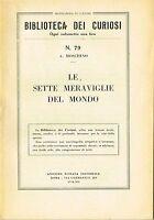 Biblioteca dei curiosi N.79 - Le sette meraviglie del mondo (1934)