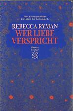 Wer Liebe verspricht von Rebecca Ryman / #462