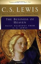 The Business of Heaven: Daily Readings from C. S. Lewis by C.S. Lewis