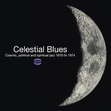 Celestial Blues: Cos - Celestial Blues: Cosmic Political & Spiritual Jazz [New C