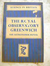 1944 'THE ROYAL OBSERVATORY GREENWICH' DI SIR HAROLD SPENCER JONES. ASTRONOMIA