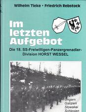 Im Letzten Aufgebot ' Die 18 SS-Freiwilligen Panzergrenadier Div HORST WESSEL. 1