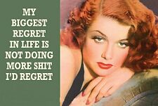 My Biggest Regret In Life Is Not Doing More... funny fridge magnet (ep)