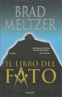 (Brad Meltzer) Il libro del fato 2007 Garzanti 1 edizione