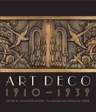 Art Deco 1910 - 1939 by Tim Benton, Charlotte Benton, Ghislaine Wood (Hardback, 2015)