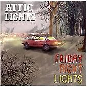 Friday Night Lights, Attic Lights, Very Good