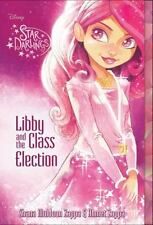 Star Darlings: Star Darlings Libby and the Class Election 2 by Ahmet Zappa...
