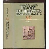 Henri-Ir_n_e Marrou,... Histoire de l'_ducation dans l'Antiquit_. 6e _dition