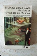 Histoires et Messages De l' Au - delà - précédé De : Conan Doyle Aux Écoutes Des