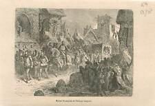 Retour triomphale de Philippe-Auguste après la victoire de Bouvines GRAVURE 1883