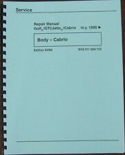 1995 1996 1997 1998 1999 2000 2001 VW Cabrio Body Repair Shop Manual w/Top Info