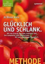 LOGI-Methode: Glücklich und schlank von Nicolai Worm | Buch | Zustand gut