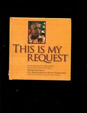 Swami Prabhupada ,  This is my Request