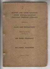 1940 MANUAL - BOSTON AND MAINE RAILROAD - AIR BRAKE & SIGNAL EQUIPMENT RULES