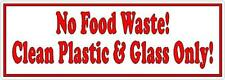 No Food Waste Clean Plastic & Glass Only - Red Recycling Vinyl Sticker Sign