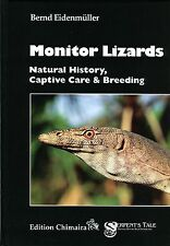 Monitor Lizards - Natural History, Captive Care and Breeding.