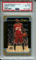 2003 Bowman Basketball GOLD 123 Lebron James Rookie Card Graded PSA Ex Mint 6