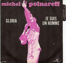 VINYLE 45 TOURS POLNAREFF GLORIA JE SUIS UN HOMME SG 208 FR 1970 SINGLE 7
