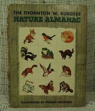 vintage old Children's book The Thornton W Burgess NATURE ALMANAC Animals book