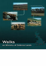 WALKS ON MINISTRY OF DEFENCE LANDS - UK Walking Guide Paperback 2001