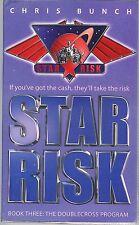 Chris Bunch - The Doublecross Program - Star Risk #3 - 2006 p/b