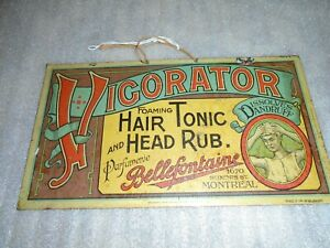 Sign- VIGORATOR Hair Tonic BELLEFONTAINE Montreal Made in Belgium