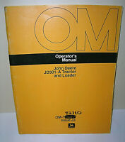 John Deere JD301-A Tractor and Loader Operator's Manual OM-T42811 Nice Condition