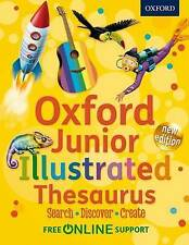 Oxford Junior Illustrated Thesaurus by Oxford Dictionaries (Mixed media product, 2012)