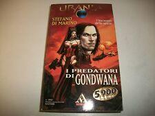 URANIA MONDADORI 1350 STEFANO DI MARINO (stephen gunn) I PREDATORI DI GONDWANA +