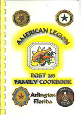 * ARLINGTON FL 2007 POST 283 FAMILY COOK BOOK AMERICAN LEGION * FLORIDA RECIPES