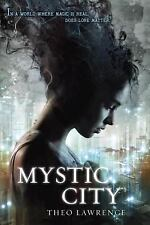 Mystic City Trilogy: Mystic City by Theo Lawrence (2014,Paperback Advance Copy )