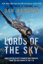 NEW Lords of the Sky: Fighter Pilots & Air Combat from the Red Baron to F-16's
