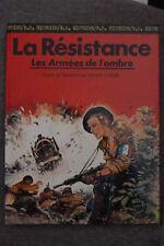 BD la seconde guerre mondiale n°4 la résistance EO 1975 TBE dupuis