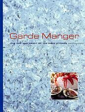 Garde Manger: The Art And Craft Of The Cold Kitchen, , Acceptable Book