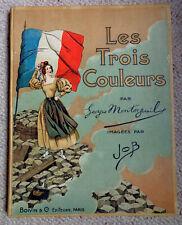 Georges MONTORGUEIL [illus. JOB] Les Trois Couleurs 1928 [rééd.] Boivin & Cie