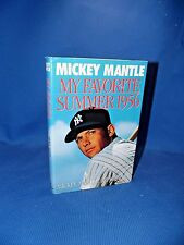 My Favorite Summer 1956 by Mickey Mantle & Phil Pepe (1991/HC/1st Edition)