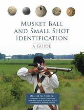 MUSKET BALL AND SMALL SHOT IDENTIFICATION