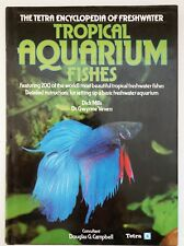 The Tetra Encyclopedia of Freshwater Tropical Aquarium Fishes, Mills and Vevers