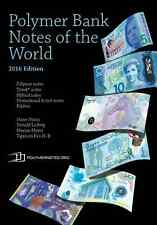 Polymer Bank Notes of the World (2016 ed.) - catalog