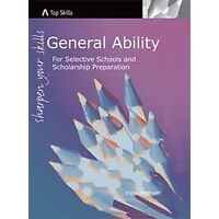 Top Skills General Ability aid for the Selective Schools and Scholarship exams.
