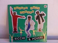 RICCHI & POVERI Voulez vous danser 13370