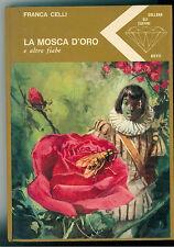 CELLI FRANCA LA MOSCA D'ORO E ALTRE FIABE BIETTI 1970 GLI ZAFFIRI 2 INFANZIA