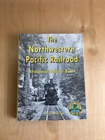 THE NORTHWESTERN PACIFIC RAILROAD REDWOOD EMPIRE ROUTE FRED A. STINDT BOOK