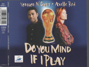 Axelle Red Do You Mind If I Play CD MAXI football world cup 1998 youssou n'dour