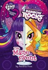 Equestria Girls: The Mane Event by Perdita Finn (2014, Hardcover)