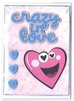 CRAZY IN LOVE Anniversary or Love Greeting Card - Handmade with Saying