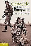 Genocide And The Europeans: By Karen E. Smith