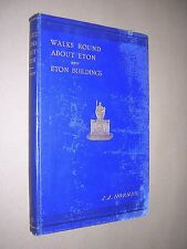 WALKS ROUND ABOUT ETON & ETON BUILDINGS. JAMES HORNBY. 1895. 1st EDITION