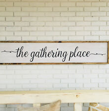 The Gathering Place, Gathering Place Sign, Rustc Wood Art, Over 5 Feet Long